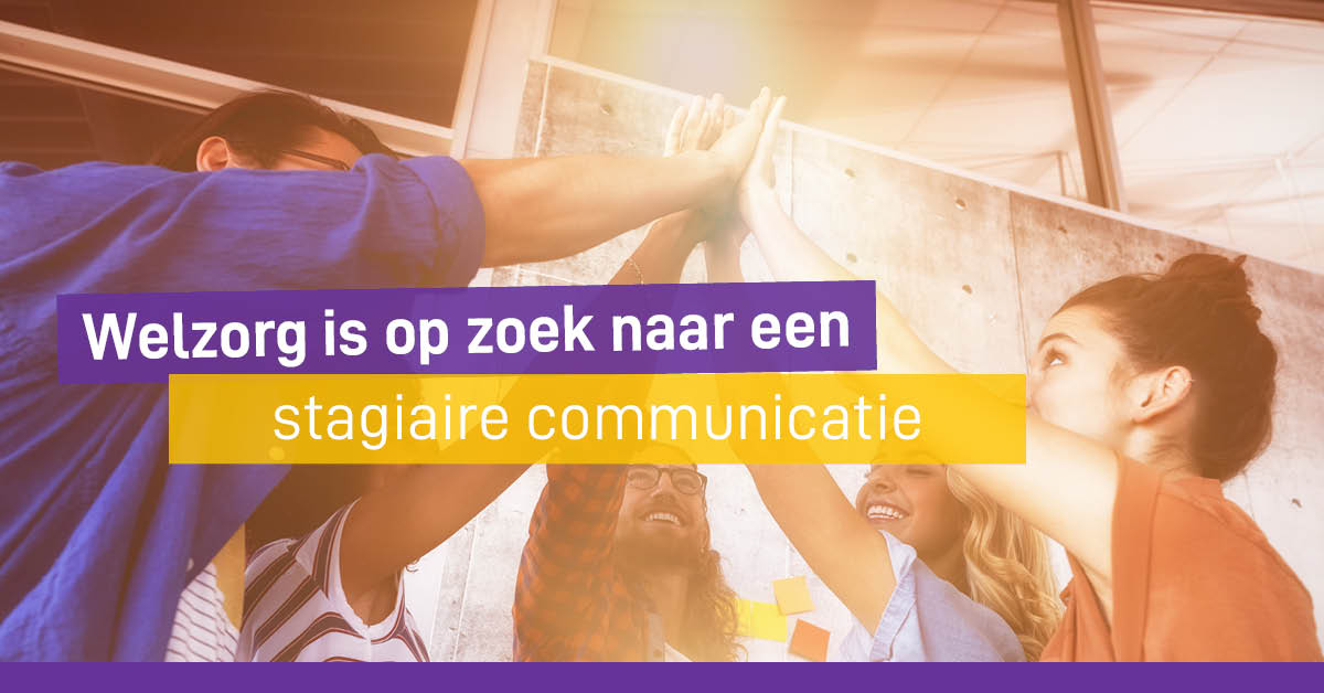 Welzorg Nederland Raamsdonksveer Meeloopstage Communicatie en sociale media Wmo Hulpmiddelen HBO WO