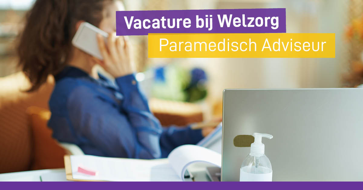 Paramedisch adviseur Welzorg Nedland Wmo Hulpmiddelen