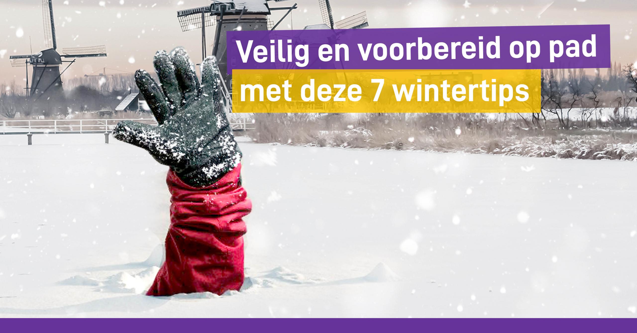 Veilig en voorbereid op pad met deze 7 wintertips Welzorg Nederland WMO Hulpmiddelen